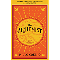 A Teacher's Guide to The Alchemist: Common-Core Aligned Teacher Materials and a Sample Chapter (English Edition)