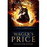 Wager's Price (Soulkeepers Reborn Book 1)