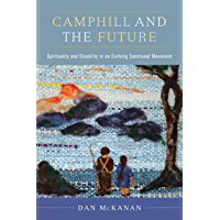 Camphill and the Future: Spirituality and Disability in an Evolving Communal Movement (English Edition)