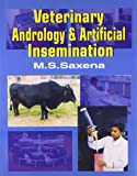 Veterinary Andrology and Artificial Insemination