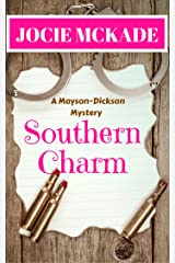 Southern Charm (Mayson-Dickson Mystery Book 3) Kindle Edition