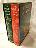 The Worlds of the Past (2 Vols).