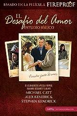 El Desafío Del Amor Estudio Bíblico (Spanish Edition) Paperback