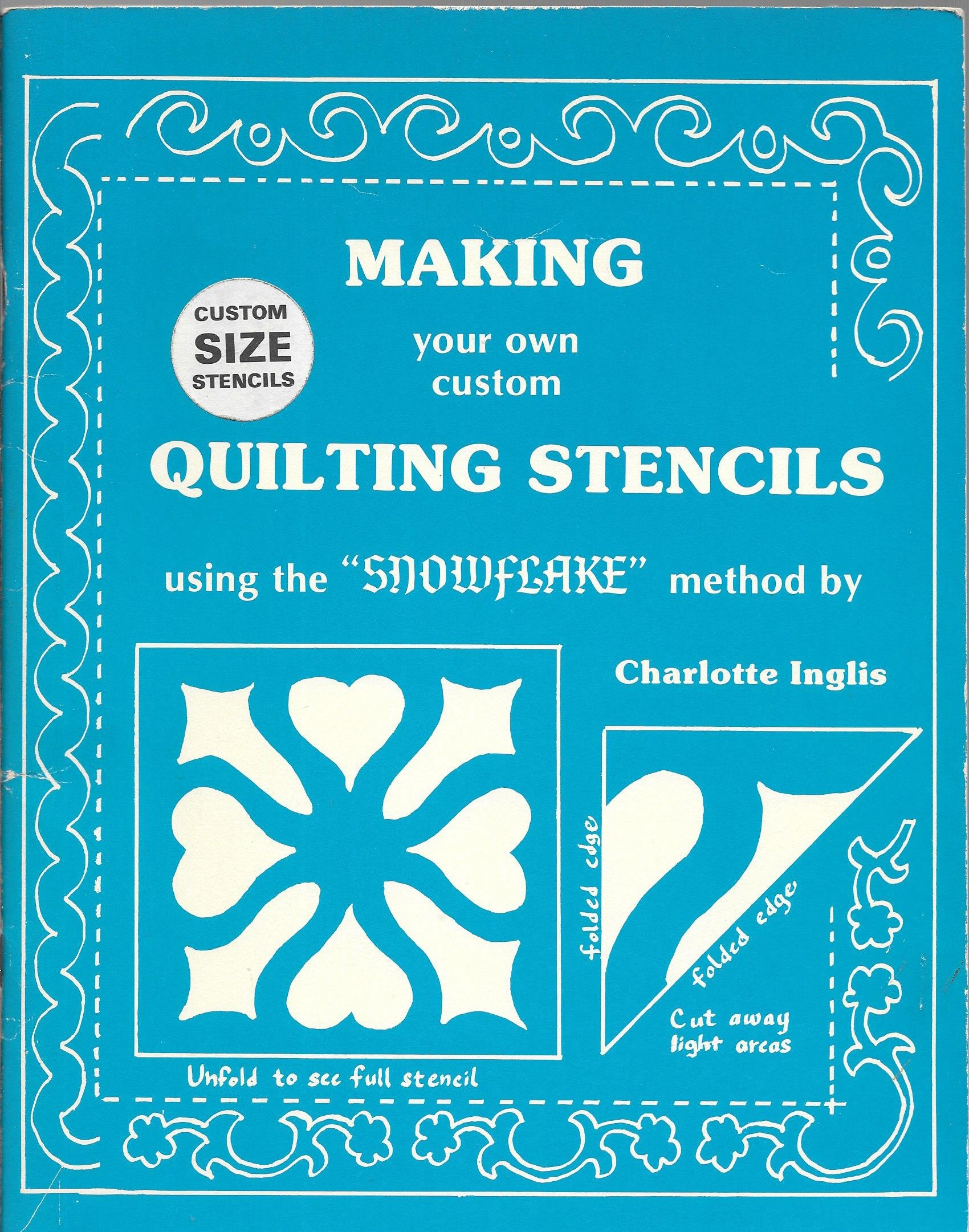 Making your own custom quilting stencils using the snowflake method