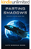 Parting Shadows (Toccata System Book 1)