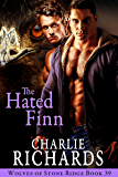 The Hated Finn (Wolves of Stone Ridge Book 39)