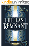 The Last Remnant (The Fourline Trilogy Book 3)