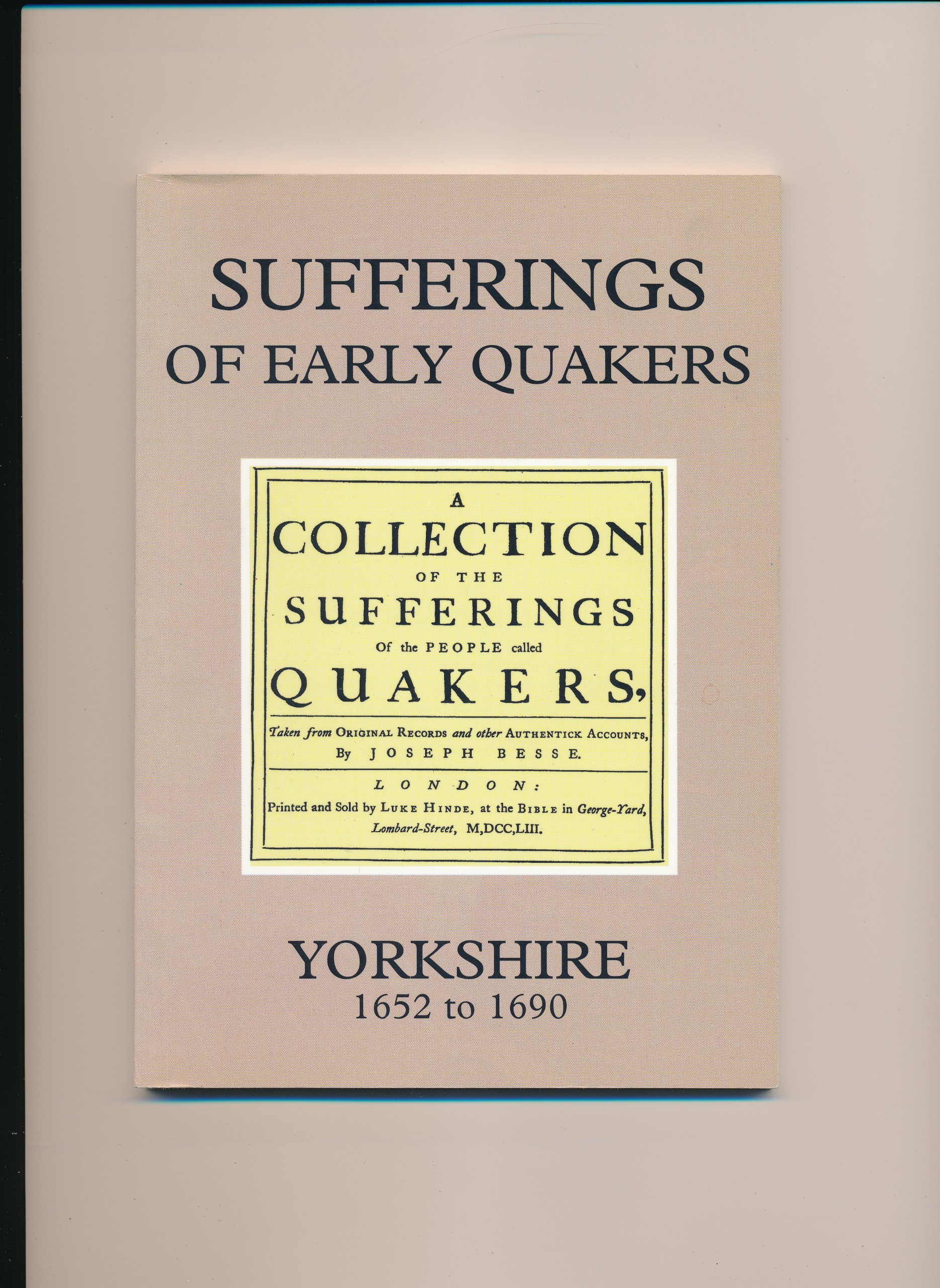Sufferings of Early Quakers: Yorkshire 1652-1690