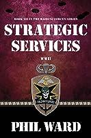 Strategic Services (Raiding Forces Book 12)