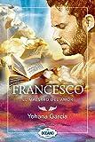 Francesco: El maestro del amor (Spanish Edition)
