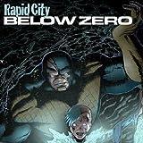 Rapid City Below Zero: The Descent (Issues) (3 Book Series)