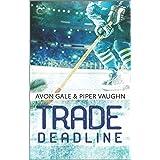 Trade Deadline: A Second Chance Hockey Romance (Hat Trick Book 3)