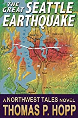 The Great Seattle Earthquake (Northwest Tales Book 2) Kindle Edition