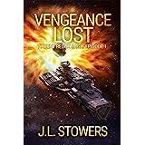Vengeance Lost: Ardent Redux Saga: Episode 1 (A Space Opera Adventure)
