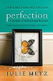 Perfection: A Memoir of Betrayal and Renewal
