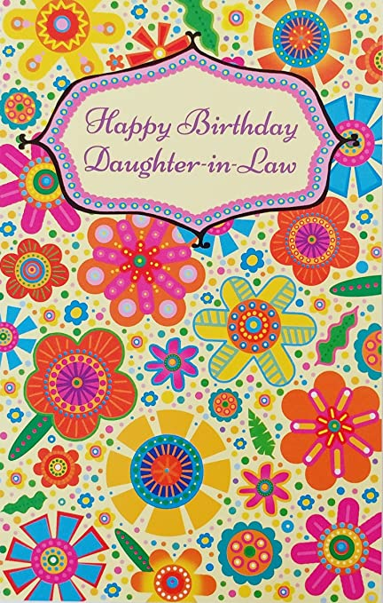 Amazon Com Happy Birthday Daughter In Law Greeting Card May All