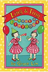 Ling & Ting Share a Birthday (Passport to Reading: Level 3: Ling and Ting) Kindle Edition