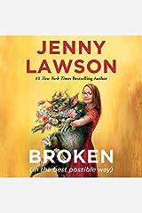 Broken (in the Best Possible Way) Audible Audiobook