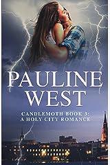 Candlemoth: Book 3: A Twist of Fate (A Holy City Romance) Kindle Edition