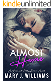 Almost Home: A Second Chance at Love Rock Star Romance (Rock & Roll Forever Book 4)