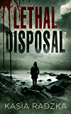 Lethal Disposal: A Lexi Ryder Crime Thriller (Book 2)