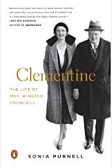 Clementine: The Life of Mrs. Winston Churchill Paperback