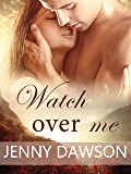 Watch over me: clean romance