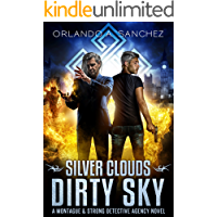 Silver Clouds Dirty Sky A Montague and Strong Detective Novel (Montague & Strong Case Files Book 4) book cover