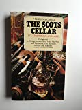 Scots Cellar: Its Traditions and Lore (A Mayflower book)