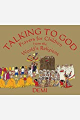 Talking to God: Prayers for Children from the World's Religions (Wisdom Tales) Kindle Edition