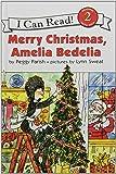 Merry Christmas Amelia Bedelia (I Can Read. Level 2)