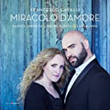 Cavalli: Miracolo d'Amore - Love Airs and Duets