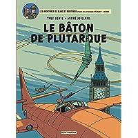 Blake & Mortimer - tome 23 - Bâton de Plutarque (Le)