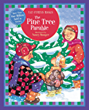 The Pine Tree Parable: Special Edition (Parable Series)