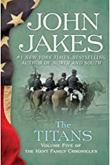 The Titans (The Kent Family Chronicles Book 5) Kindle Edition