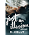 Just an Illusion - Unplugged (The Illusion Series Book 4)