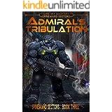 Admiral's Tribulation (A Spineward Sectors Novel Book 3)