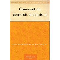 Comment on construit une maison (French Edition)