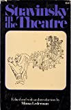 Stravinsky in the Theatre