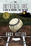 The Batter's Box: A Novel of Baseball, War, and Love