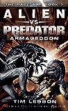 Alien vs. Predator: Armageddon (The Rage War Book 3)