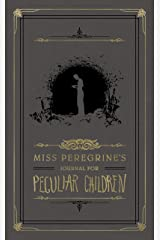 Miss Peregrine's Journal for Peculiar Children (Miss Peregrine's Peculiar Children) Diary