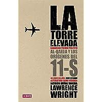 La torre elevada / The Looming Tower: Al-Qaeda y los orígenes del 11-S / Al-Qaeda and the Origins of 11-S