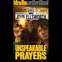 Unspeakable Prayers: A Novel (Thaddeus Murfee Legal Thriller Series Book 7)