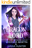 Dragon Lord (Dragons & Phoenixes Book 1)