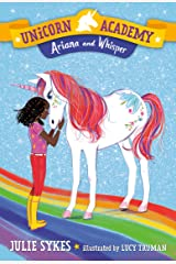 Unicorn Academy #8: Ariana and Whisper Kindle Edition