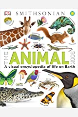The Animal Book: A Visual Encyclopedia of Life on Earth Hardcover