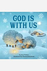 God Is With Us (God Is Series) Kindle Edition