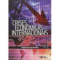 Crises Econômicas Internacionais