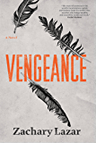 Vengeance: A Novel